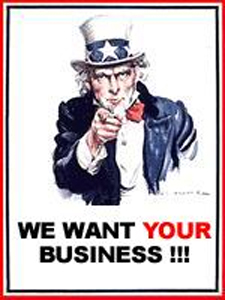 We Want Your Business!!!